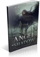 Blitz Sign-Up: Angel of Shadow by D.H. Nevins