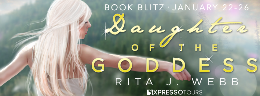 Daughter of the Goddess by Rita Webb – Blitz and Giveaway