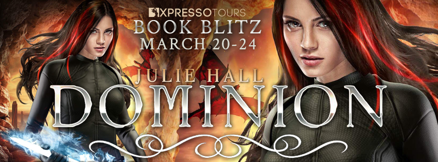 Dominion by Julie Hall is Live!