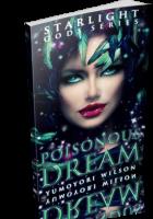 Blitz Sign-Up: Poisonous Dream by Yumoyori Wilson