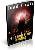 Blitz Sign-Up: Resurrection: Shadows of Omega by Summer Lane