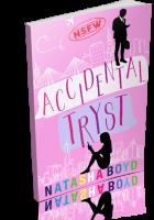 Blitz Sign-Up: Accidental Tryst by Natasha Boyd