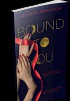 Tour: Bound to You by Alyssa Brandon