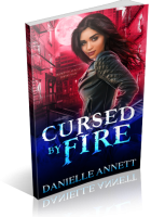 Review Opportunity: Cursed by Fire by Danielle Annett