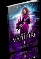 Review Opportunity: Tokyo's Last Vampire by Tiffany Wayne