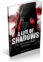Blitz Sign-Up: A Life Of Shadows by Kristen Banet