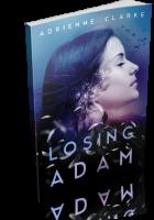 Review Opportunity: Losing Adam by Adrienne Clarke