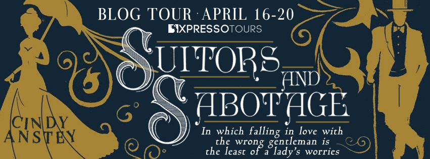 {Blog Tour, Review and Giveaway} Suitors and Sabotage by Cindy Anstey