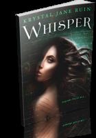 Blitz Sign-Up: Whisper by Krystal Jane Ruin