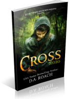 Review Opportunity: Cross by D.A. Roach