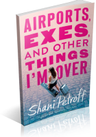 Tour: Airports, Exes, and Other Things I'm Over by Shani Petroff