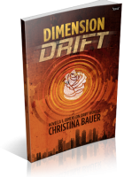 Blitz Sign-Up: Dimension Drift by Christina Bauer