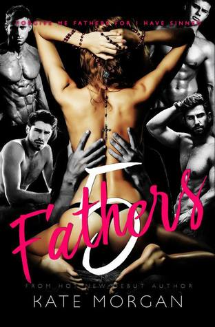 {Blog Tour + Giveaway + Excerpt} Five Fathers by Kate Morgan