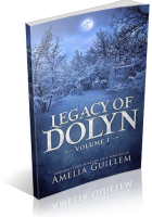 Review Opportunity: Legacy of Dolyn by Amelia Guillem