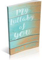 Review Opportunity: My Lullaby of You by Alia Rose