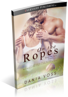 Blitz Sign-Up: On the Ropes by Dania Voss