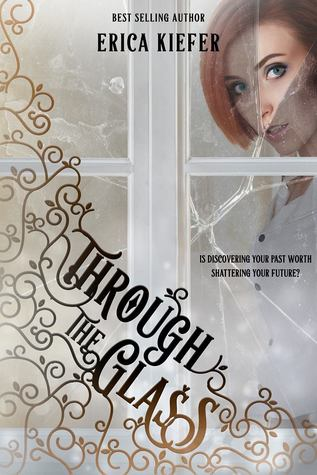 Excerpt: Through the Glass by Erica Kiefer