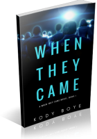 Review Opportunity: When They Came by Kody Boye