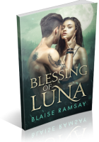 Blitz Sign-Up: Blessing of Luna by Blaise Ramsay
