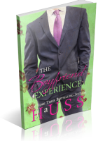 Blitz Sign-Up: The Boyfriend Experience by J.A. Huss
