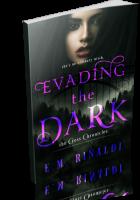Review Opportunity: Evading The Dark by E.M. Rinaldi