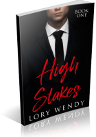 Review Opportunity: High Stakes by Lory Wendy