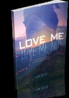 Tour: Love Me, Love Me Not by S.M. Koz