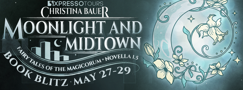 Moonlight And Midtown by Christina Bauer – Blitz and Giveaway