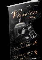 Blitz Sign-Up: Passion Rising by JA Huss & Johnathan McClain