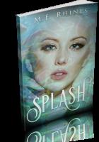 Blitz Sign-Up: Splash by M.E. Rhines