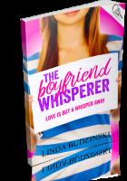 Blitz Sign-Up: The Boyfriend Whisperer by Linda Budzinski