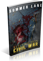 Blitz Sign-Up: Resurrection: Civil War by Summer Lane