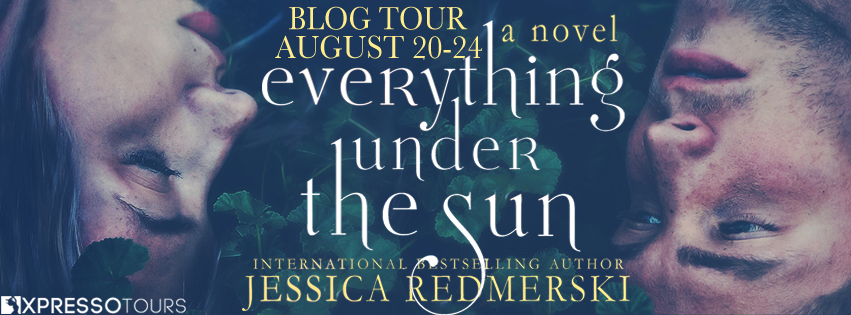 Blog Tour: Everything Under The Sun by Jessica Redmerski