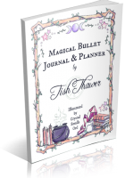 Blitz Sign-Up: Magical Bullet Journal & Planner by Tish Thawer