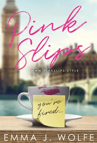 Book Blitz  Trailer, Excerpt and Giveaway for Pink Slips by Emma J. Wolfen