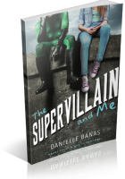 Tour: The Supervillain and Me by Danielle Banas
