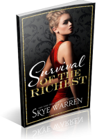 Blitz Sign-Up: Survival of the Richest by Skye Warren