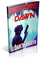 Review Opportunity: Before Dawn by Elizabeth Arroyo