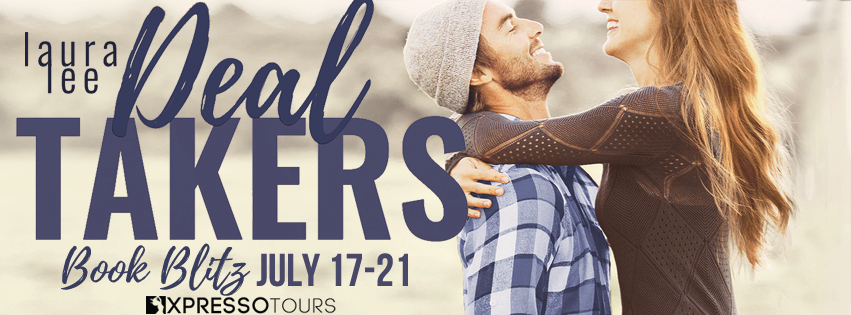 DEAL TAKERS BY Laura Lee @lauraleebooks #NewRelease #Review #Excerpt #Giveaway #TheUnratedBookshelf