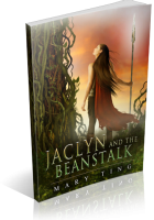 Blitz Sign-Up: Jaclyn and the Beanstalk by Mary Ting