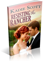 Blitz Sign-Up: Resisting the Rancher by Kadie Scott