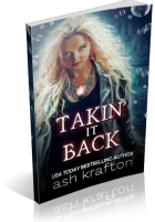 Review Opportunity: Takin' It Back by Ash Krafton