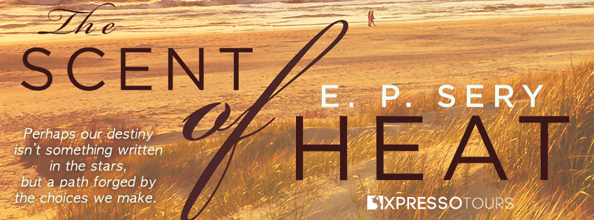 Cover Reveal: The Scent of Heat by E.P. Sery