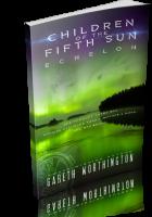 Blitz Sign-Up: Children of the Fifth Sun: Echelon by Gareth Worthington