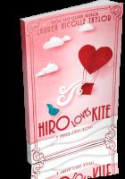 Blitz Sign-Up: Hiro Loves Kite by Lauren Nicolle Taylor