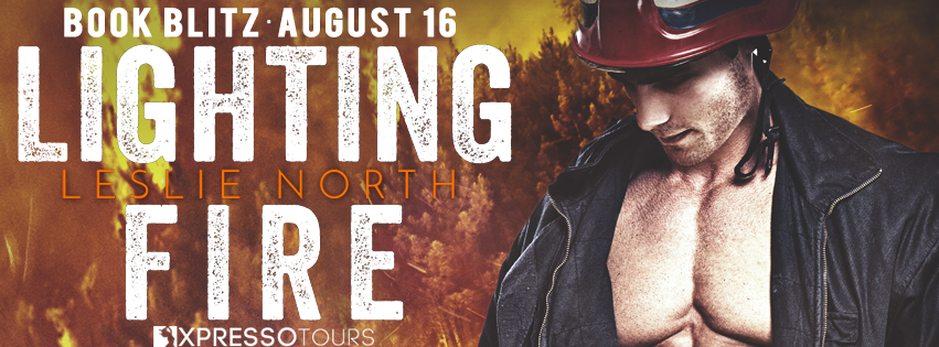 Book Blitz: Lighting Fire by Leslie North