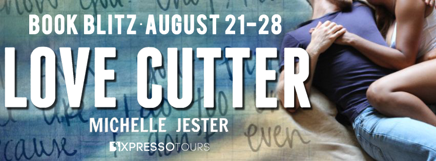 Book Blitz: Love, Cutter by Michelle Jester