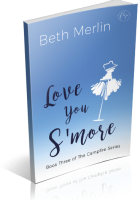 Tour: Love You S'more by Beth Merlin