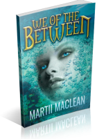 Review Opportunity: We of the Between by Martii Maclean