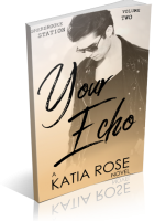 Blitz Sign-Up: Your Echo by Katia Rose